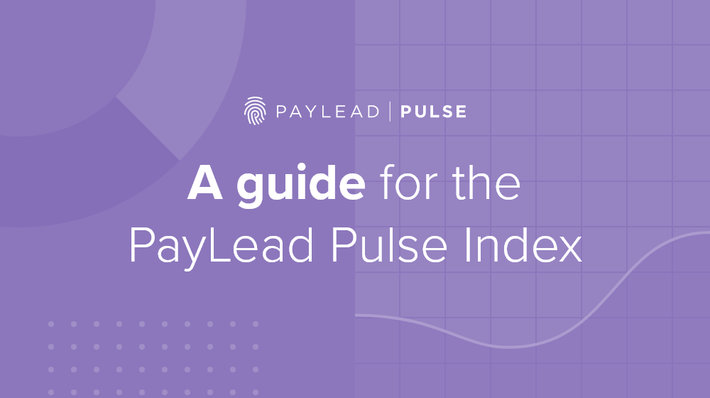 PayLead Pulse: The methodology behind the Index